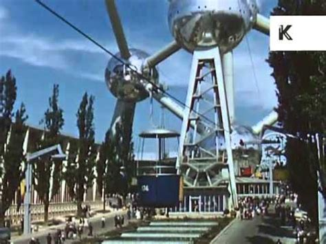 Expo 58, Brussels World's Fair 1958 Home Movies - YouTube