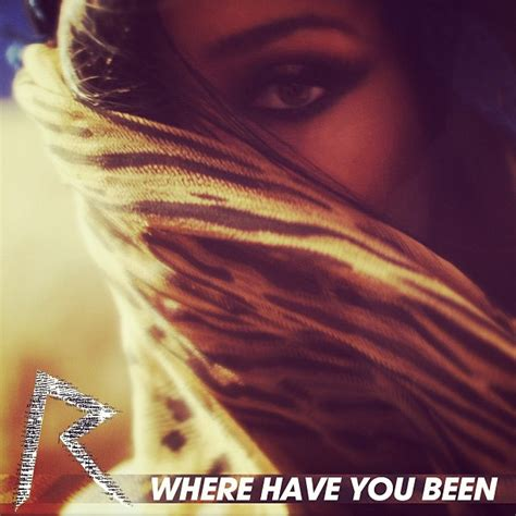 Rihanna Unveils 'Where Have You Been' Single Cover Artwork