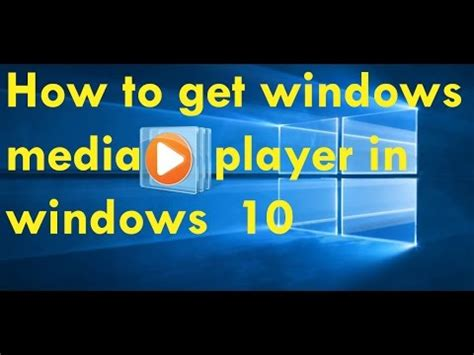 how to install windows media player in windows 10